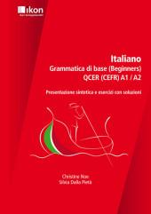 Italiano - Grammatica di base QCER (CEFR) A1/A2