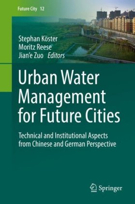 Urban Water Management for Future Cities
