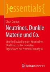 Neutrinos, Dunkle Materie und Co.