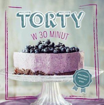 Torty w 30 minut