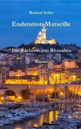 Endstation Marseille