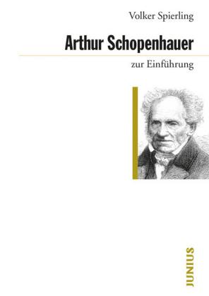 Arthur Schopenhauer zur Einführung