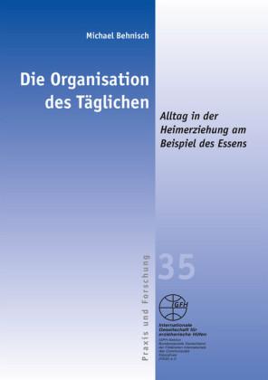 Die Organisation des Täglichen