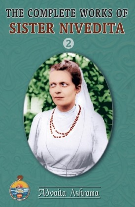 The Complete Works of Sister Nivedita - Volume 2