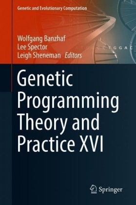 Genetic Programming Theory and Practice XVI