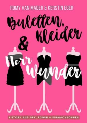BULETTEN, KLEIDER & HERR WUNDER