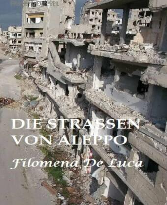 Die Straßen von Aleppo