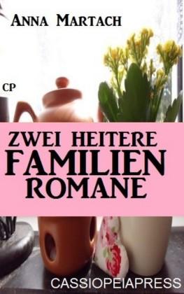 Zwei heitere Familienromane