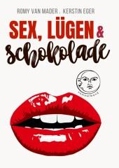 Sex, Lügen & Schokolade