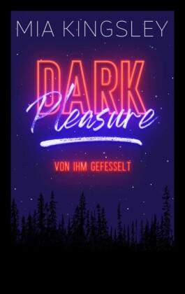Dark Pleasure - Von ihm gefesselt