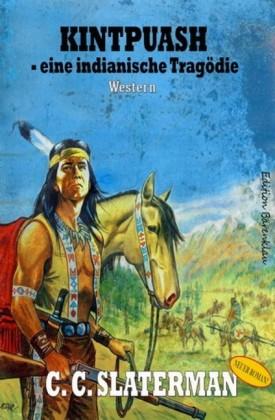 Kintpuash - eine indianische Tragödie