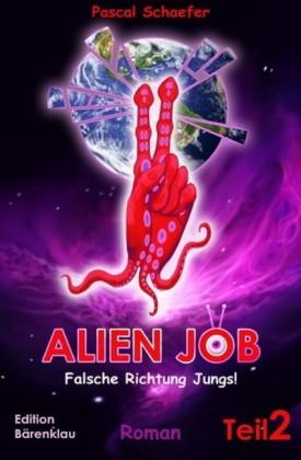 Alien Job, Teil 2: Falsche Richtung, Jungs