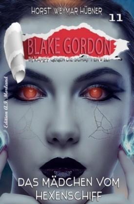 Blake Gordon #11: Das Mädchen vom Hexenschiff