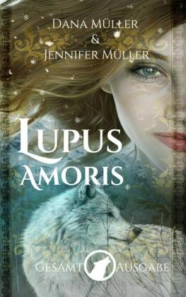 Lupus Amoris Gesamtausgabe