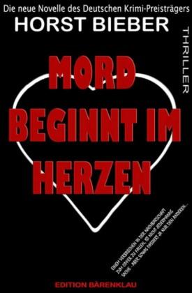 Mord beginnt im Herzen