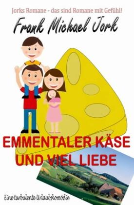 Emmentaler Käse und viel Liebe