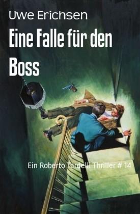 Eine Falle für den Boss