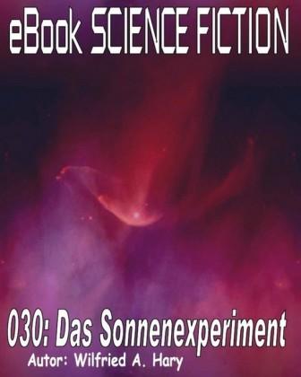 Science Fiction 030: Das Sonnenexperiment
