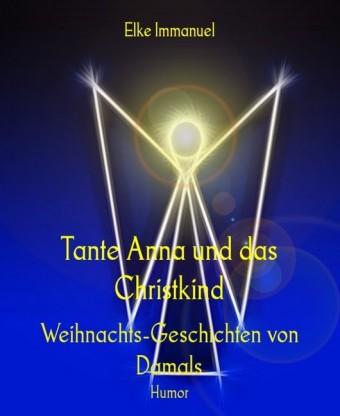 Tante Anna und das Christkind
