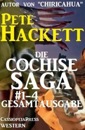 Die Cochise Saga Band 1-4, Gesamtausgabe