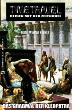 Timetravel #24: Das Grabmal der Kleopatra