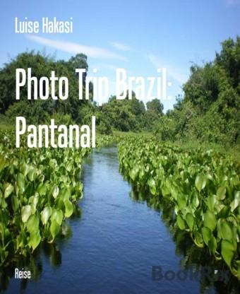 Photo Trip Brazil: Pantanal