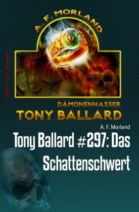 Tony Ballard #297: Das Schattenschwert