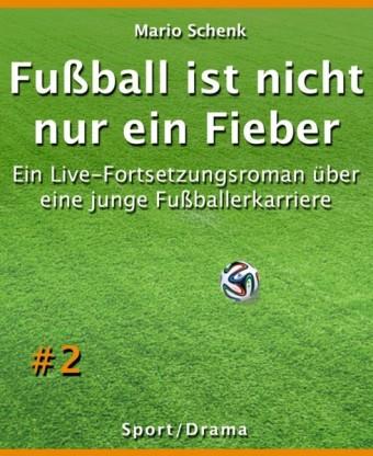 Fußball ist nicht nur ein Fieber #2