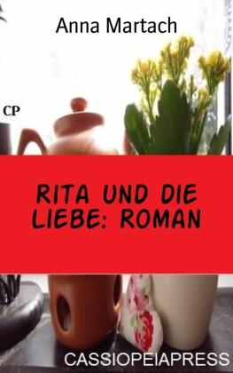 Rita und die Liebe: Roman
