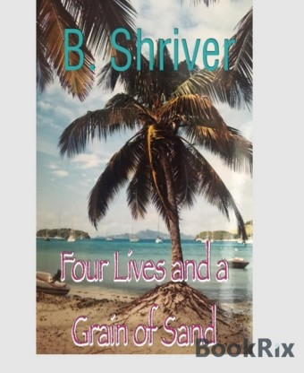 Four Lives and a Grain of Sand