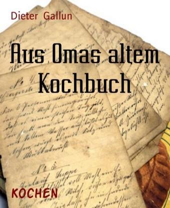 Aus Omas altem Kochbuch