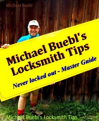 Michael Buebl's Locksmith Tips
