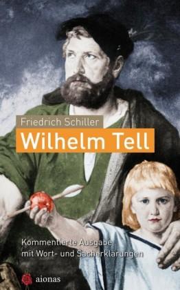 Wilhelm Tell. Friedrich Schiller