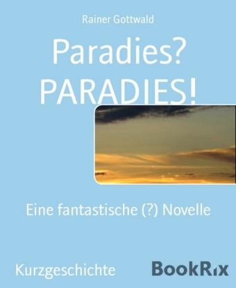Paradies? PARADIES!