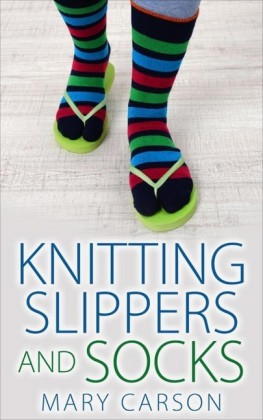 Knitting Slippers and Socks