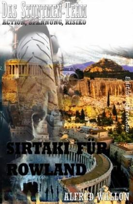 Sirtaki für Rowland (Das Stuntman-Team)