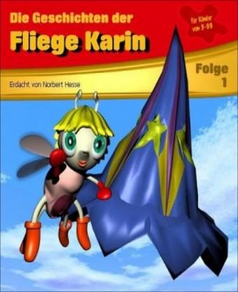 Die Geschichten der Fliege Karin 1