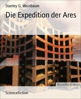 Die Expedition der Ares
