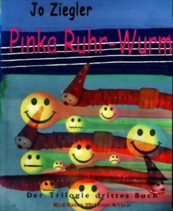 Pinka Ruhr-Wurm