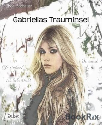 Gabriellas Trauminsel