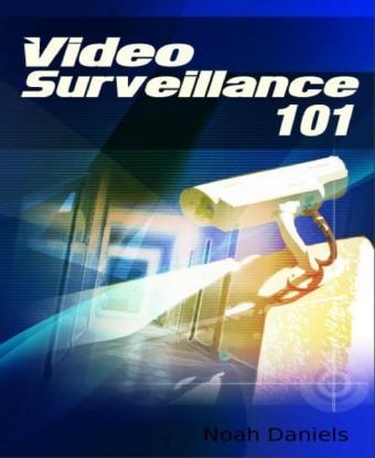 Video Surveillance 101