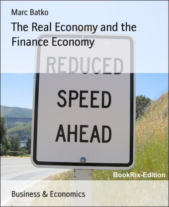 The Real Economy and the Finance Economy
