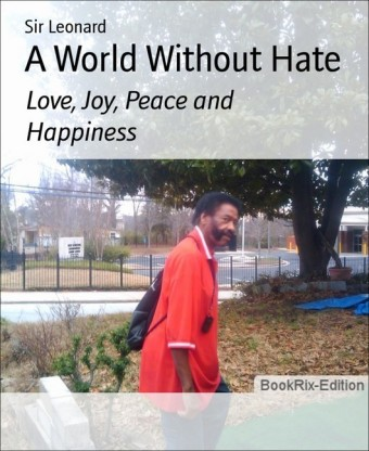A World Without Hate