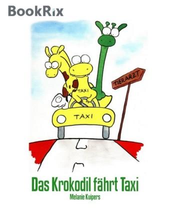 Das Krokodil fährt Taxi