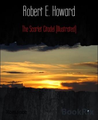 The Scarlet Citadel (Illustrated)