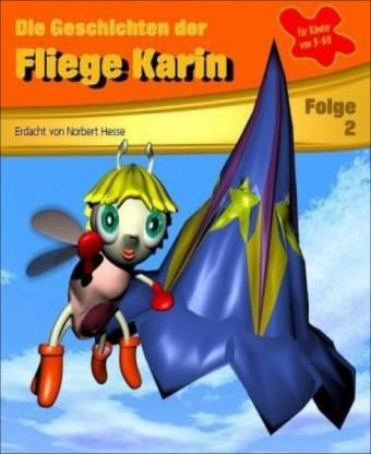 Die Geschichten der Fliege Karin 2