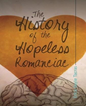 The History of the Hopeless Romanciac