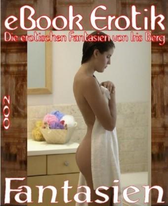 eBook Erotik 002: Fantasien