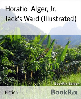 Jack's Ward (Illustrated)