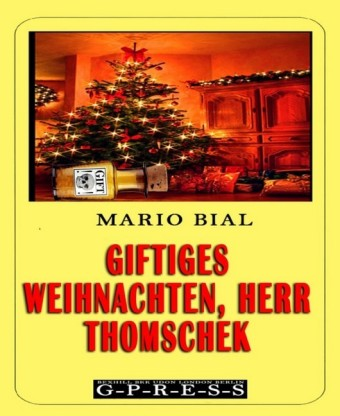Giftiges Weihnachten, Herr Thomschek